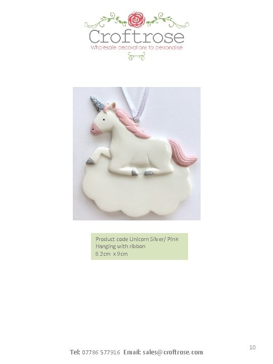 NEW Product code Unicorn Silver/ Pink Hanging with ribbon 8. 2 cm x 9