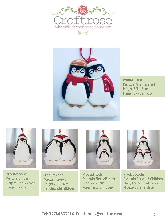 Product code Penguin Grandparents Height 8. 3 x 8 cm Hanging with ribbon Product