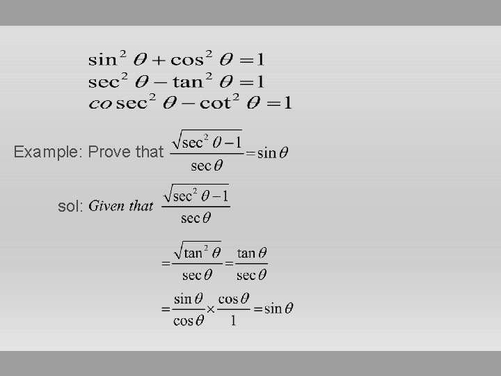 Example: Prove that sol: