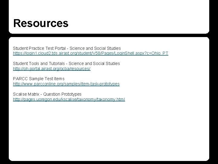 Resources Student Practice Test Portal - Science and Social Studies https: //login 1. cloud