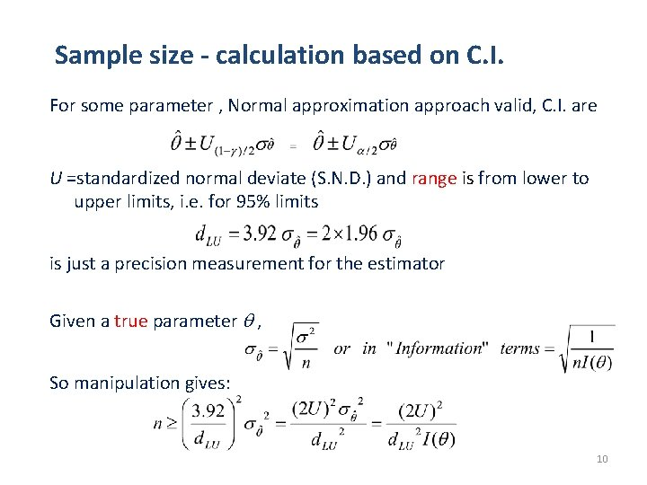 Sample size - calculation based on C. I. For some parameter , Normal approximation