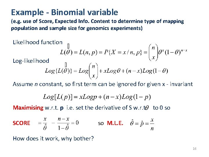 Example - Binomial variable (e. g. use of Score, Expected Info. Content to determine