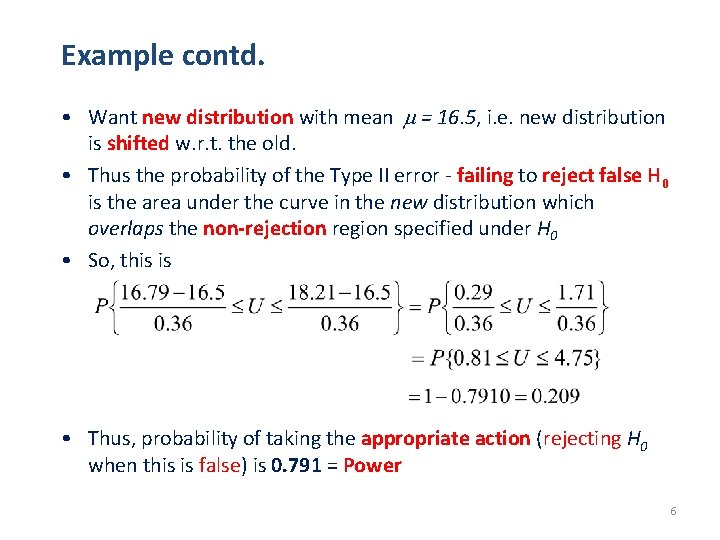 Example contd. • Want new distribution with mean = 16. 5, i. e. new