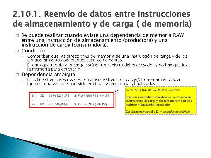 2. 10. 1. Reenvío de datos entre instrucciones de almacenamiento y de carga (