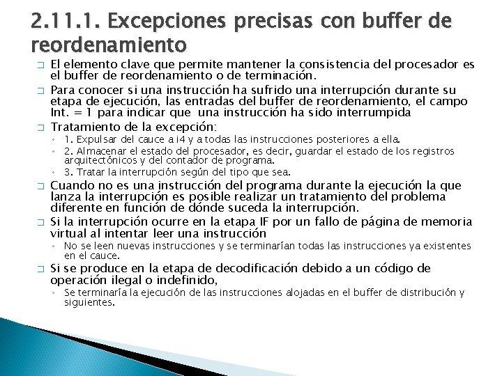 2. 11. 1. Excepciones precisas con buffer de reordenamiento � � � El elemento
