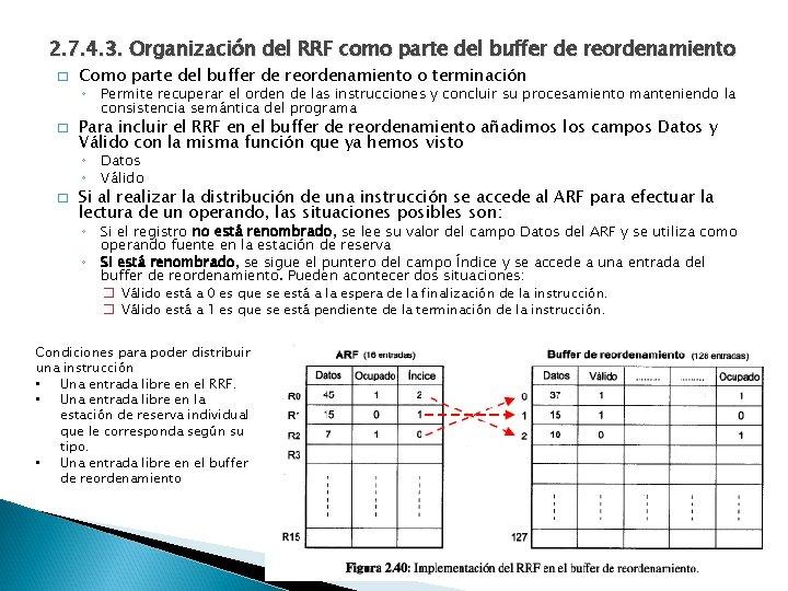 2. 7. 4. 3. Organización del RRF como parte del buffer de reordenamiento �