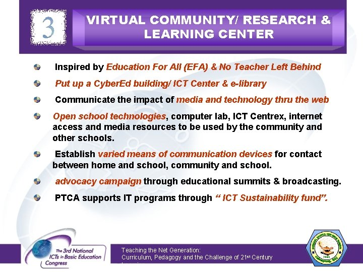 VIRTUAL COMMUNITY/ RESEARCH & LEARNING CENTER Inspired by Education For All (EFA) & No