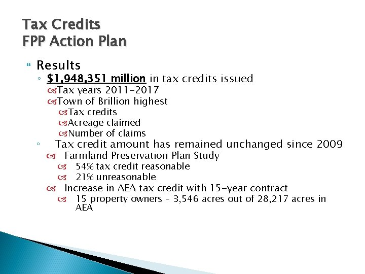 Tax Credits FPP Action Plan Results ◦ $1, 948, 351 million in tax credits