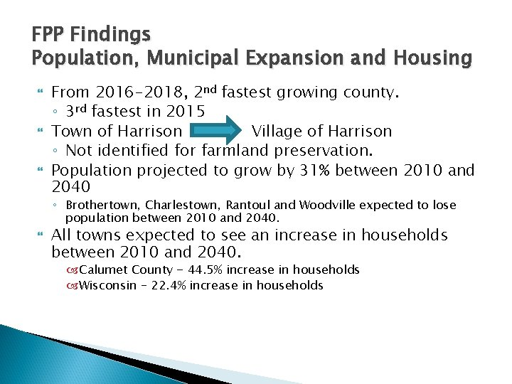 FPP Findings Population, Municipal Expansion and Housing From 2016 -2018, 2 nd fastest growing