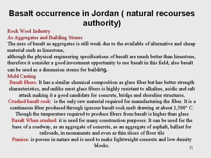 Basalt occurrence in Jordan ( natural recourses authority) Rock Wool Industry As Aggregates and
