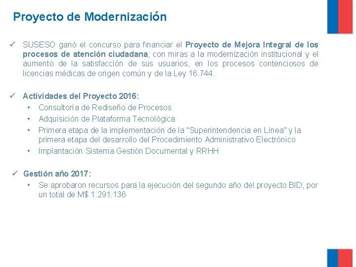 Proyecto de Modernización ü SUSESO ganó el concurso para financiar el Proyecto de Mejora