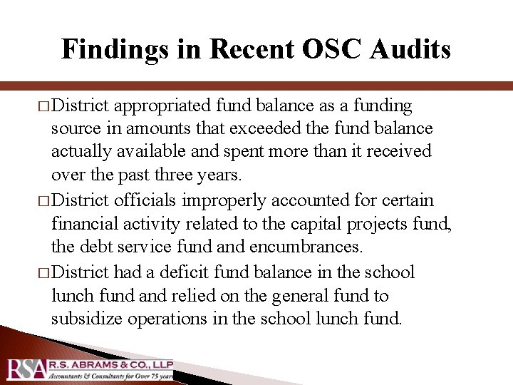 Findings in Recent OSC Audits � District appropriated fund balance as a funding source