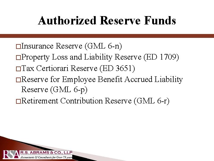 Authorized Reserve Funds � Insurance Reserve (GML 6 -n) � Property Loss and Liability