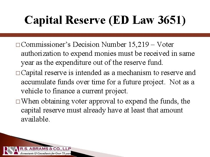 Capital Reserve (ED Law 3651) � Commissioner's Decision Number 15, 219 – Voter authorization