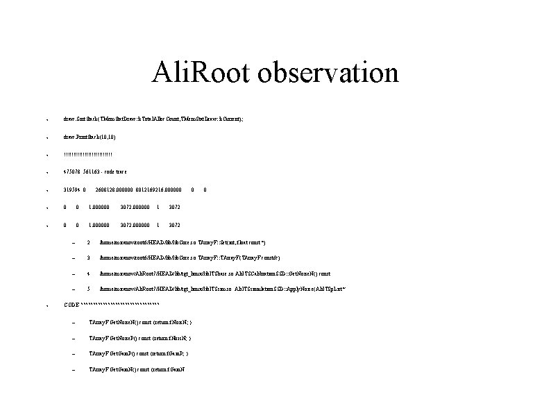 Ali. Root observation ● draw. Sort. Stack(TMem. Stat. Draw: : k. Total. Alloc. Count,
