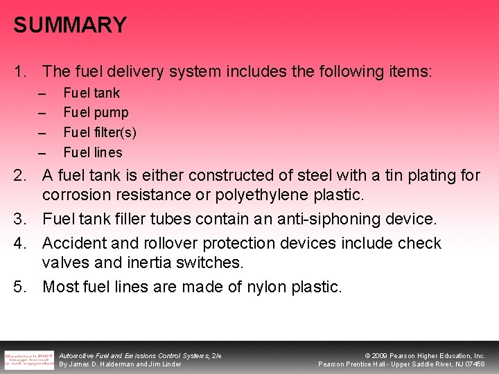 SUMMARY 1. The fuel delivery system includes the following items: – – Fuel tank