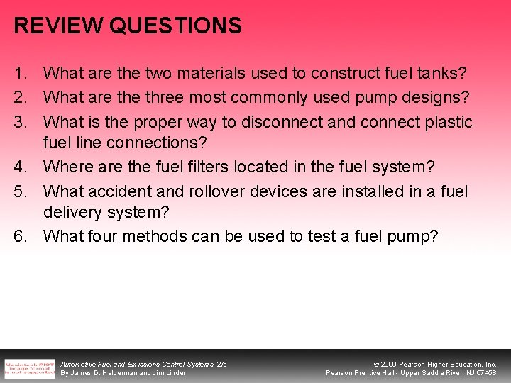 REVIEW QUESTIONS 1. What are the two materials used to construct fuel tanks? 2.