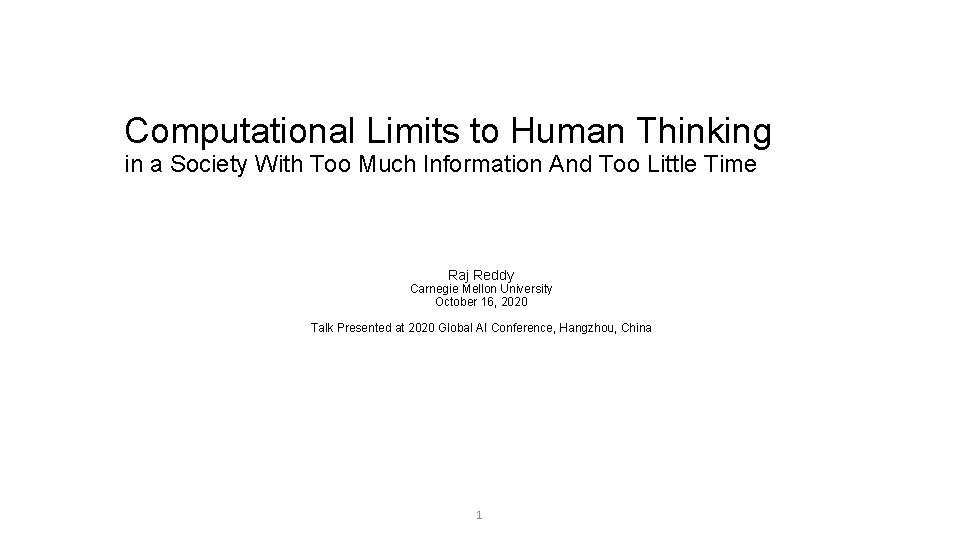 Computational Limits to Human Thinking in a Society With Too Much Information And Too