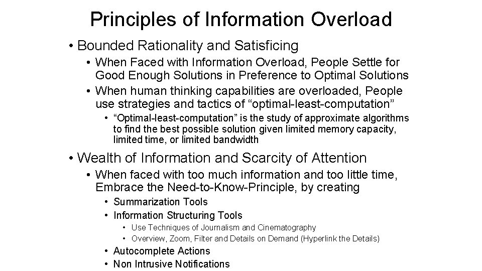 Principles of Information Overload • Bounded Rationality and Satisficing • When Faced with Information