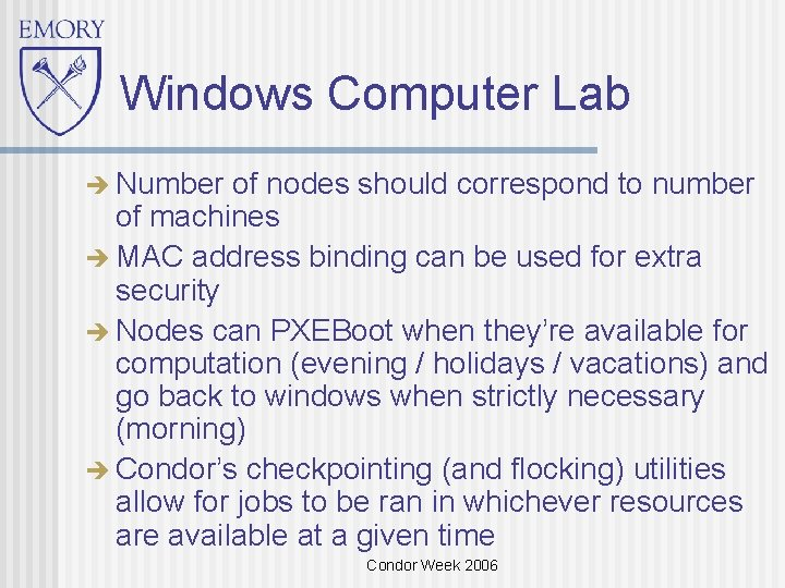 Windows Computer Lab Number of nodes should correspond to number of machines MAC address