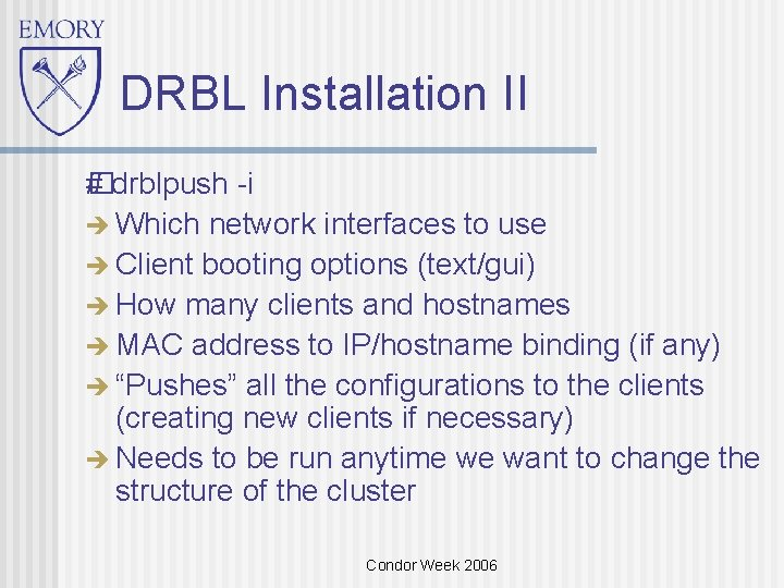 DRBL Installation II �drblpush -i # Which network interfaces to use Client booting options