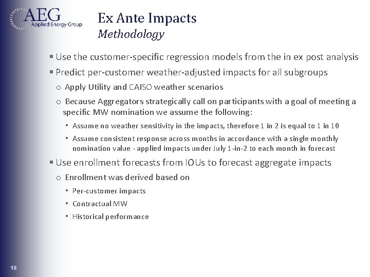 Ex Ante Impacts Methodology § Use the customer-specific regression models from the in ex