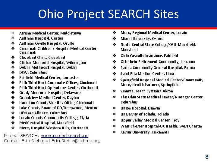 Ohio Project SEARCH Sites v v v v v Atrium Medical Center, Middletown Aultman