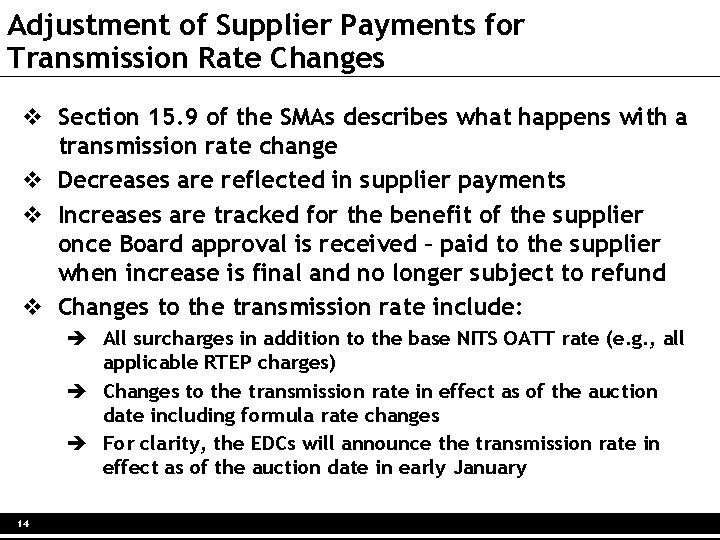 Adjustment of Supplier Payments for Transmission Rate Changes v Section 15. 9 of the