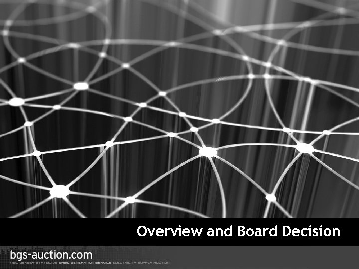 Overview and Board Decision 3