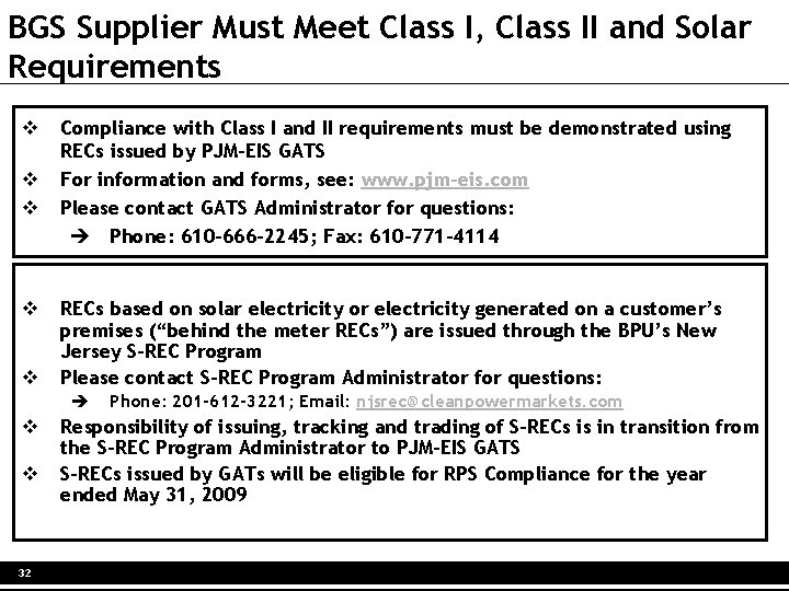 BGS Supplier Must Meet Class I, Class II and Solar Requirements v v v