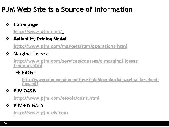 PJM Web Site is a Source of Information v Home page http: //www. pjm.