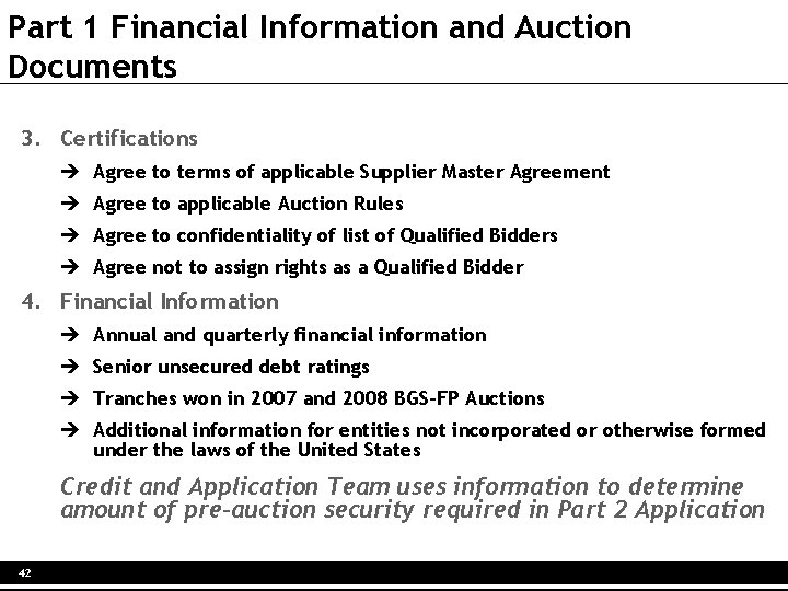 Part 1 Financial Information and Auction Documents 3. Certifications è Agree to terms of