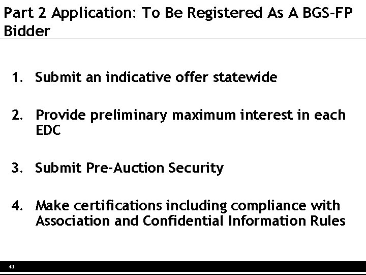 Part 2 Application: To Be Registered As A BGS-FP Bidder 1. Submit an indicative