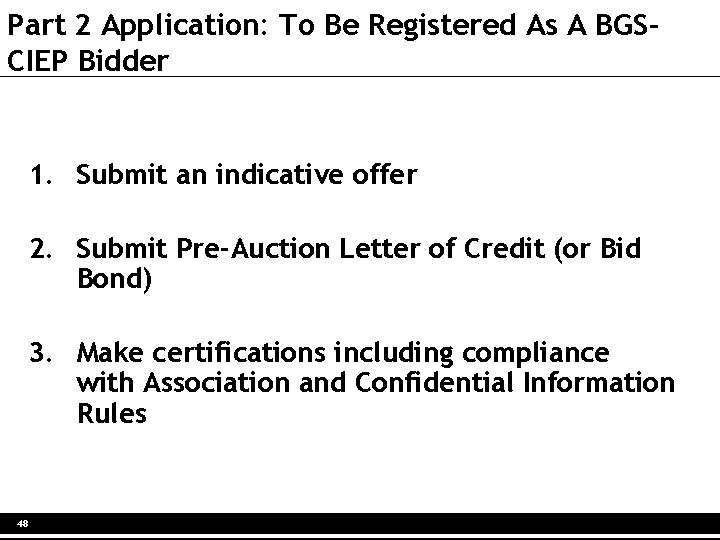 Part 2 Application: To Be Registered As A BGSCIEP Bidder 1. Submit an indicative