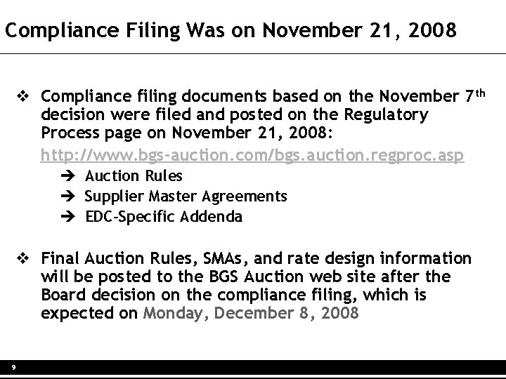 Compliance Filing Was on November 21, 2008 v Compliance filing documents based on the