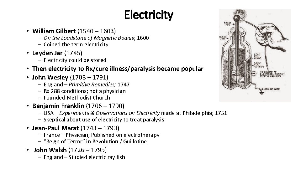Electricity • William Gilbert (1540 – 1603) – On the Loadstone of Magnetic Bodies;