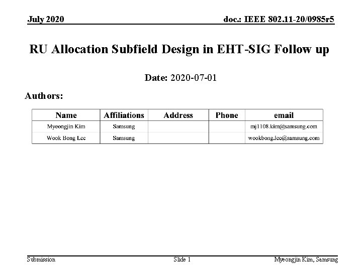 July 2020 doc. : IEEE 802. 11 -20/0985 r 5 RU Allocation Subfield Design