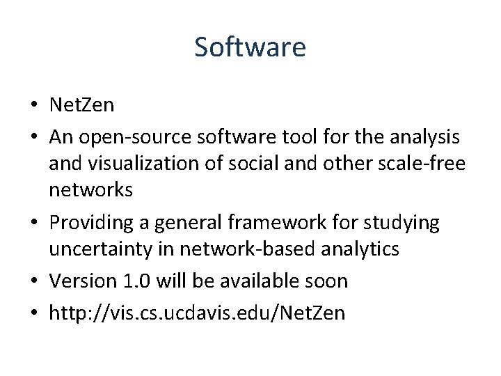 Software • Net. Zen • An open-source software tool for the analysis and visualization