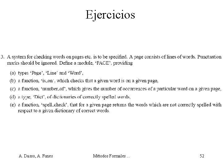 Ejercicios A. Dasso, A. Funes Métodos Formales. . . 52