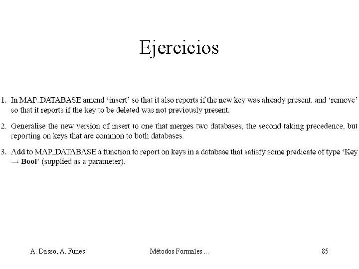 Ejercicios A. Dasso, A. Funes Métodos Formales. . . 85