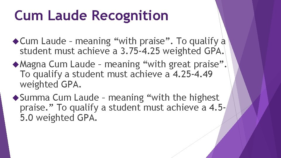 """Cum Laude Recognition Cum Laude – meaning """"with praise"""". To qualify a student must"""