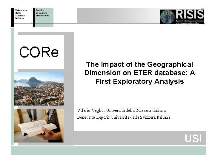CORe The Impact of the Geographical Dimension on ETER database: A First Exploratory Analysis
