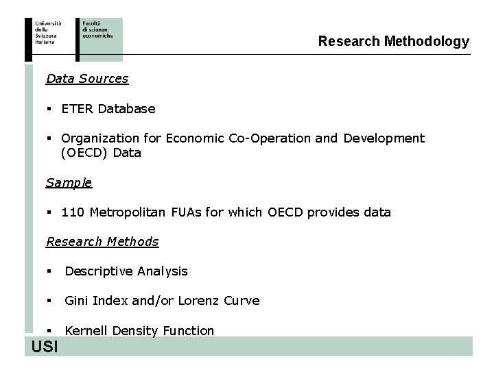 Research Methodology Data Sources § ETER Database § Organization for Economic Co-Operation and Development