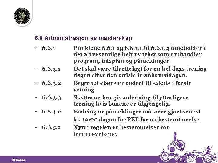 6. 6 Administrasjon av mesterskap • 6. 6. 1 • 6. 6. 3. 1