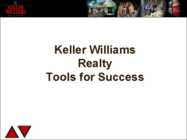 Keller Williams Realty Tools for Success