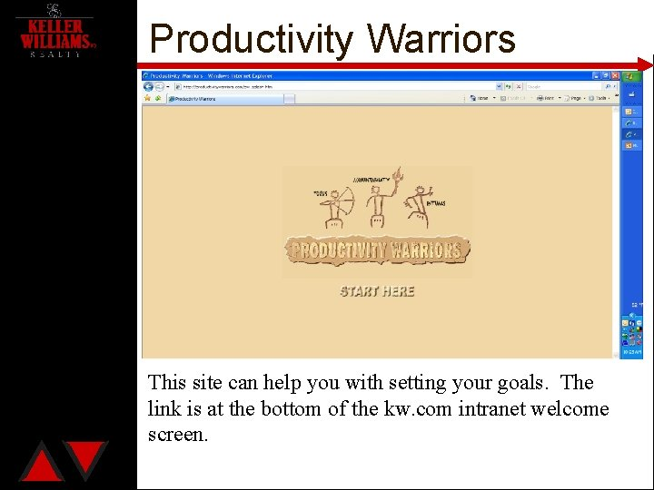 Productivity Warriors This site can help you with setting your goals. The link is