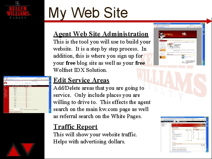 My Web Site Agent Web Site Administration This is the tool you will use