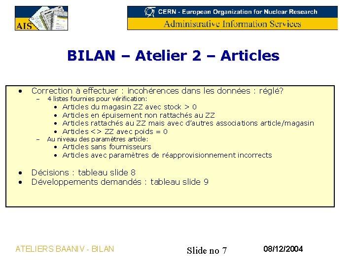 BILAN – Atelier 2 – Articles • • • Correction à effectuer : incohérences
