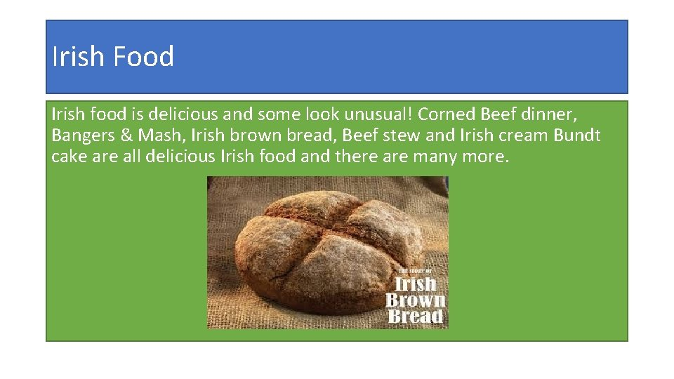 Irish Food Irish food is delicious and some look unusual! Corned Beef dinner, Bangers