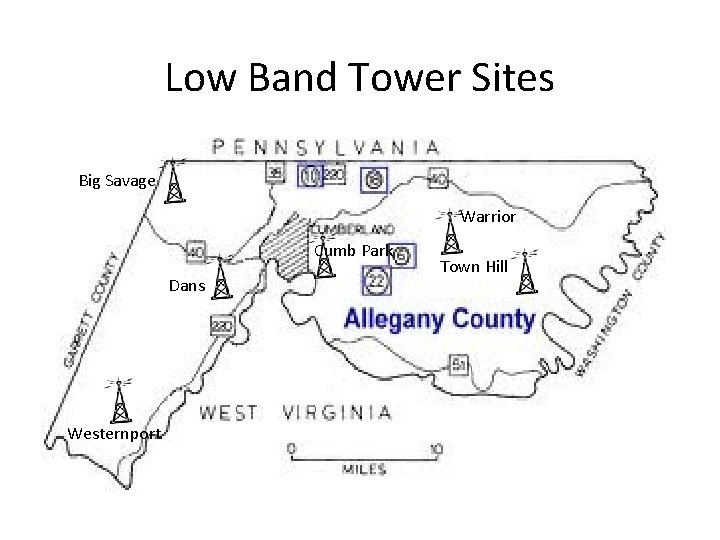 Low Band Tower Sites Big Savage Warrior Cumb Park Dans Westernport Town Hill
